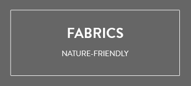 ECOFRIENDLY FABRICS